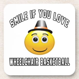 Smile if you love Wheelchair Basketball. Beverage Coaster