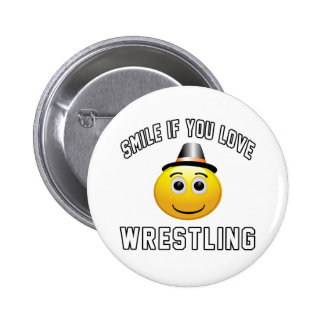 Smile if you love Wrestling. Button