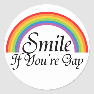 Smile if you re gay round sticker