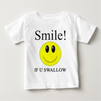 Smile If you Swallow -- Apparel T-shirt