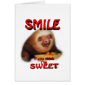 smile if you think i'm sweet card