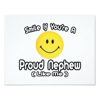 Smile If You're a Proud Nephew (Like Me) 4.25x5.5 Paper Invitation Card