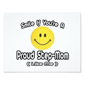 Smile If You're a Proud Step-Mom (Like Me) 4.25x5.5 Paper Invitation Card