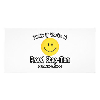 Smile If You're a Proud Step-Mom (Like Me) Custom Photo Card