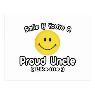 Smile If You're a Proud Uncle (Like Me) Postcard