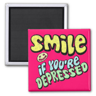 Smile if You're Depressed 2 Inch Square Magnet