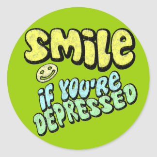 Smile if You're Depressed Classic Round Sticker