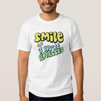 Smile - if you're depressed shirt