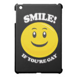 SMILE IF YOU'RE GAY iPad MINI COVER