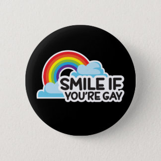 Smile If You're Gay Rainbow LGBT Pride Button