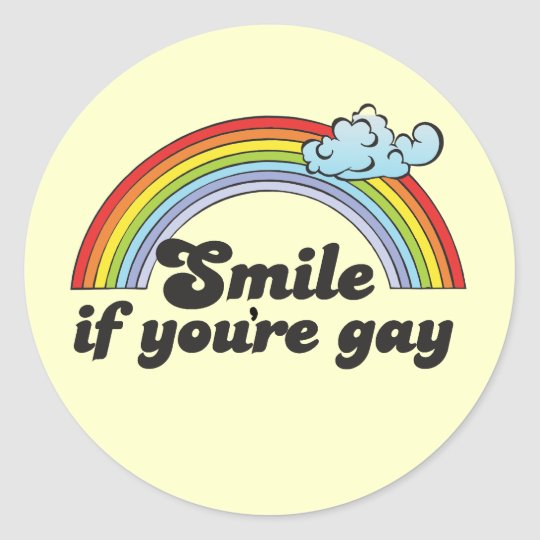 Smile if you're gay Sticker