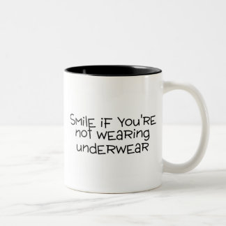 Smile If Youre Not Wearing Underwear Two-Tone Coffee Mug