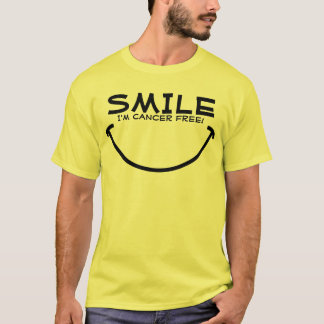 Smile, I'm Cancer Free! T-Shirt