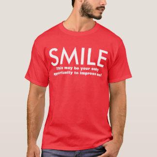 Smile. Impress me T-Shirt