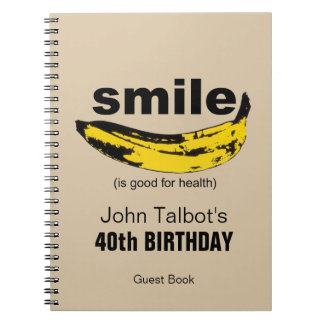 Smile is good for Health  40th Birthday Guest Book Notebook