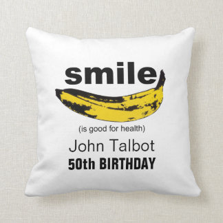 Smile is good for health 50th birthday Pillow