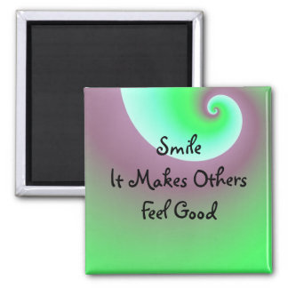 Smile, It Makes Others Feel Good Magnets