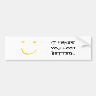 SMILE (it makes you look better) Bumper Sticker