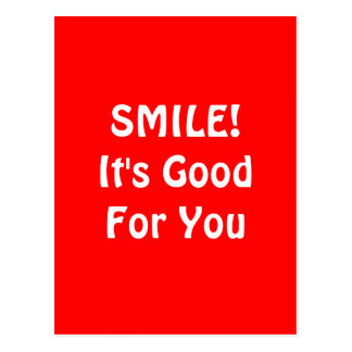 SMILE It s Good For You Red Postcard