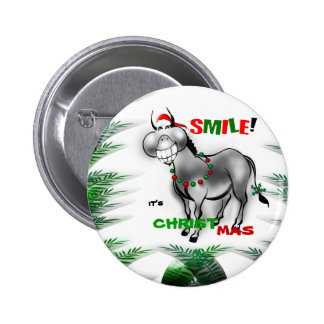 Smile its Christmas Funny Donkey Button