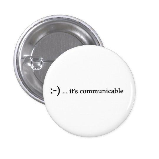smile...it's communicable button