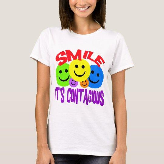 SMILE IT'S CONTAGIOUS T-Shirt