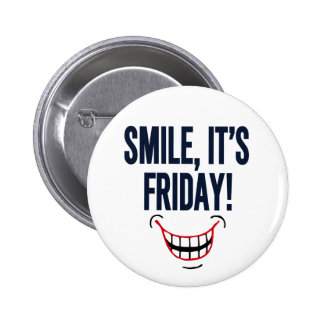 Smile, It's Friday! 2 Inch Round Button