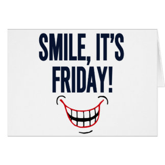 Smile, It's Friday! Card