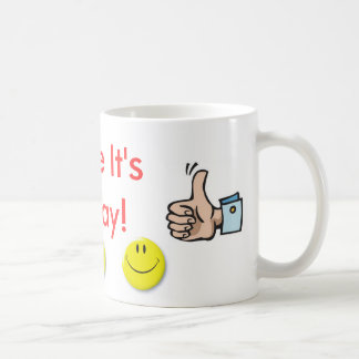 Smile it's Friday! Coffee Mug