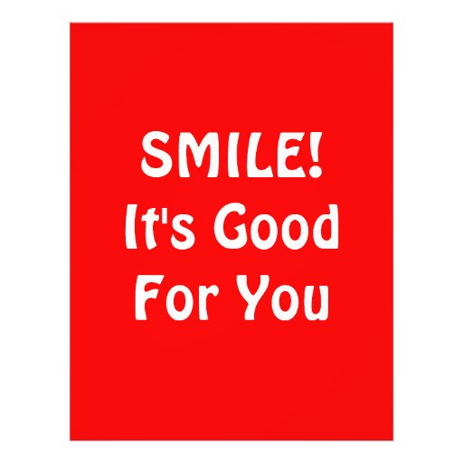 SMILE! It's Good For You. Red. Flyers