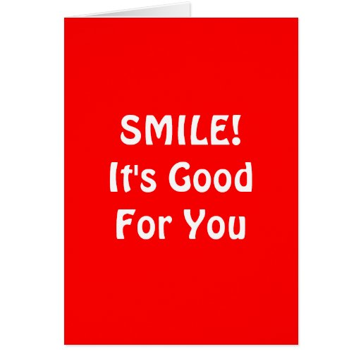 SMILE! It's Good For You. Red. Greeting Cards