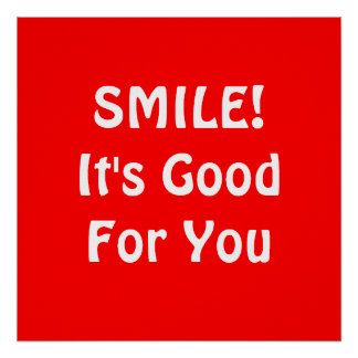 SMILE! It's Good For You. Red. Posters