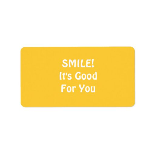 SMILE! It's Good For You. Yellow. Address Label