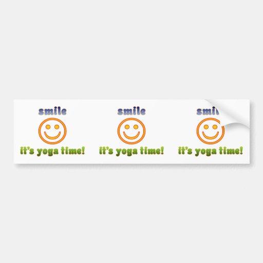Smile It's Yoga Time! Health Fitness New Age Bumper Sticker