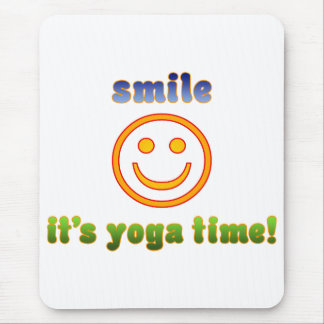 Smile It's Yoga Time! Health Fitness New Age Mouse Pad
