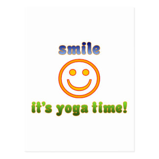 Smile It's Yoga Time! Health Fitness New Age Postcard