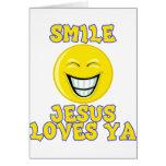 Smile Jesus Loves Ya Card