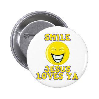 Smile Jesus Loves Ya Pinback Button