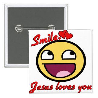 SMILE JESUS LOVES YOU BUTTON