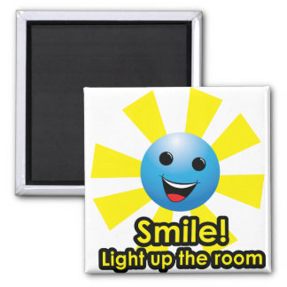 Smile! Light up the room - Magnet