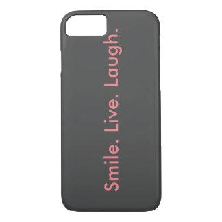 Smile. Live. Laugh iPhone 8/7 Case