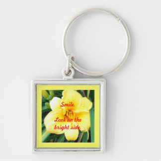Smile. Look on the bright side Keychains