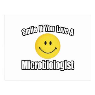 Smile...Love a Microbiologist Postcard