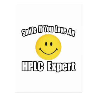 Smile...Love an HPLC Expert Post Card