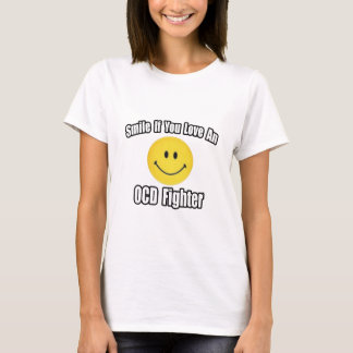 Smile...Love an OCD Fighter T-Shirt