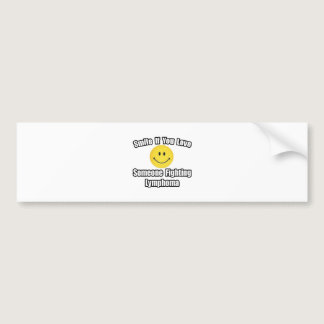Smile...Love Someone Fighting Lymphoma Bumper Sticker