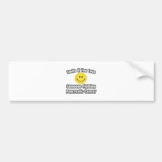 Smile...Love Someone Fighting Pancreatic Cancer Car Bumper Sticker