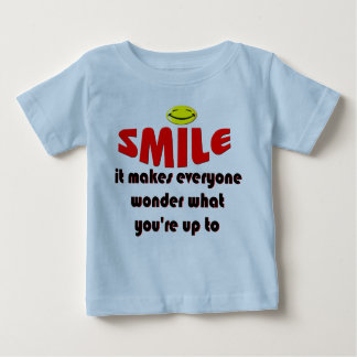 Smile - Make people wonder what your up to Baby T-Shirt