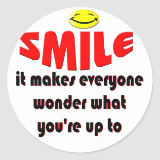 Smile - Make people wonder what your up to Classic Round Sticker