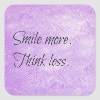 Smile more. Think less. Motivational Sticker